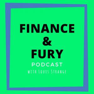Finance & Fury
